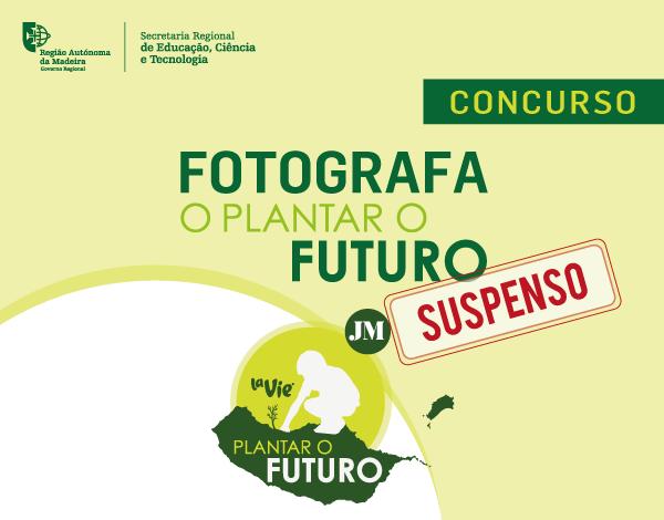 Fotografa o Plantar o Futuro – Concurso (SUSPENSO)