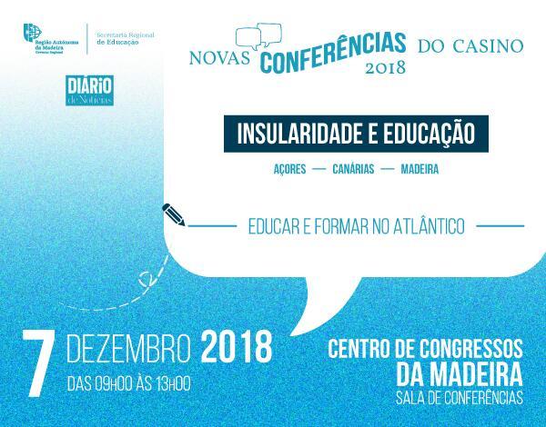 Novas Conferências do Casino em 2018 – 'Insularidade e Educação'