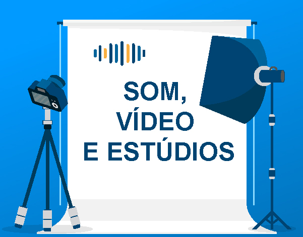Requisição de serviços e equipamentos multimédia (som, vídeo e estúdios)