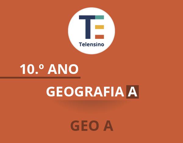 10.º Ano – Geografia A | TELENSINO