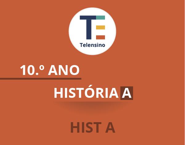 10.º Ano – História A | TELENSINO