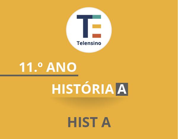 11.º Ano – História A | TELENSINO