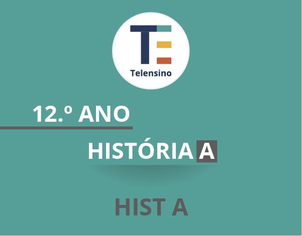 12.º Ano – História A | TELENSINO