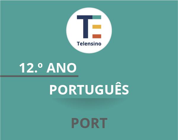 12.º Ano – Português | TELENSINO