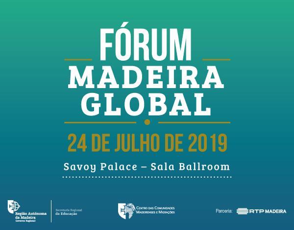 Fórum Madeira Global 2019 – conclusões