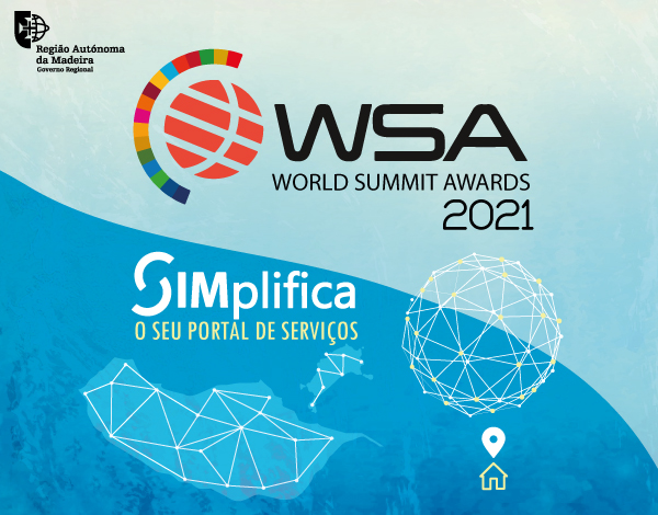 O Portal SIMplifica, foi distinguido com uma Menção Honrosa nos WSA - World Summit Awards 2021