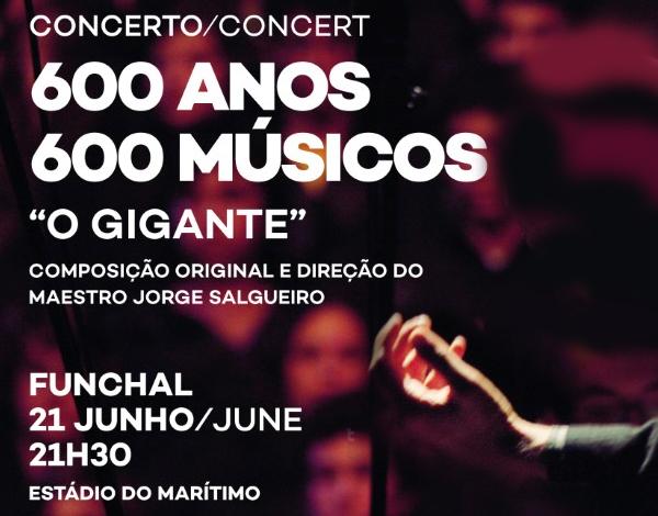 """Concerto 600 Anos/600 Músicos """"O Gigante"""""""
