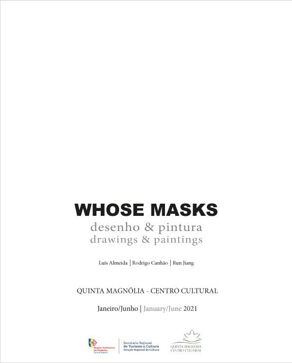 """Quinta Magnólia apresenta a primeira exposição de 2021 """"Whose Masks"""""""