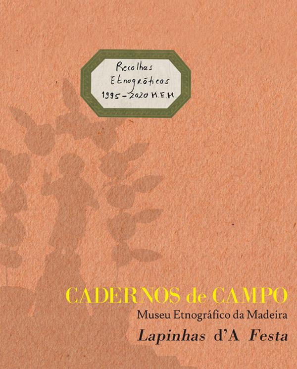 """Cadernos de Campo nº 4 """" Lapinhas D´A Festa"""""""