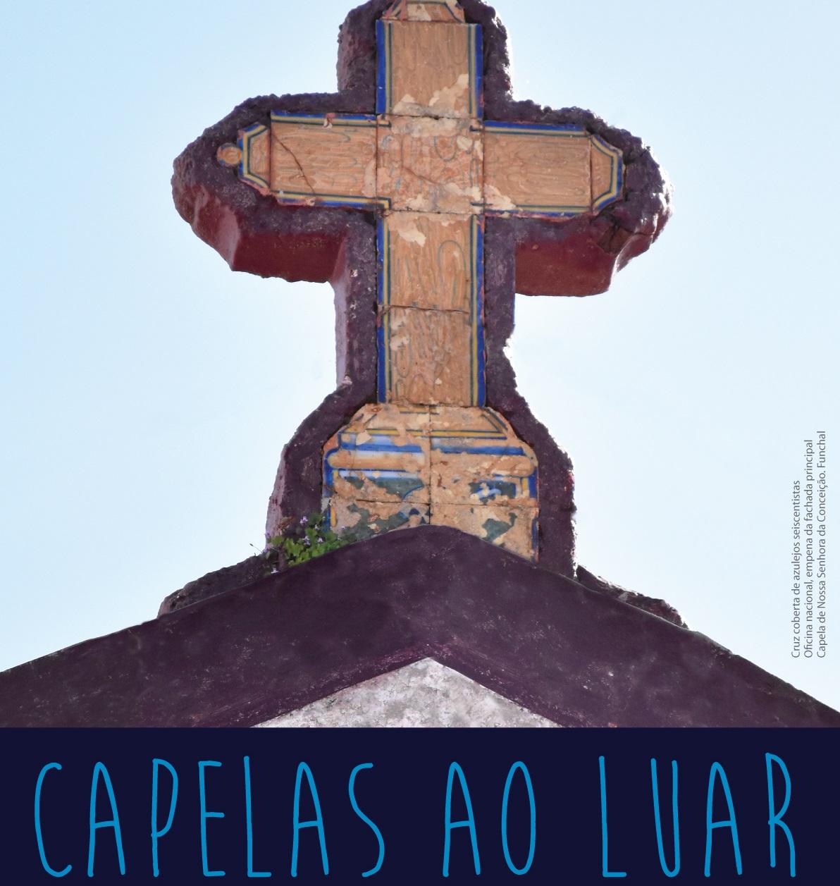 """III Edição do """"Capelas ao Luar"""" encerra na Capela de Nossa Senhora da Conceição, no Funchal"""