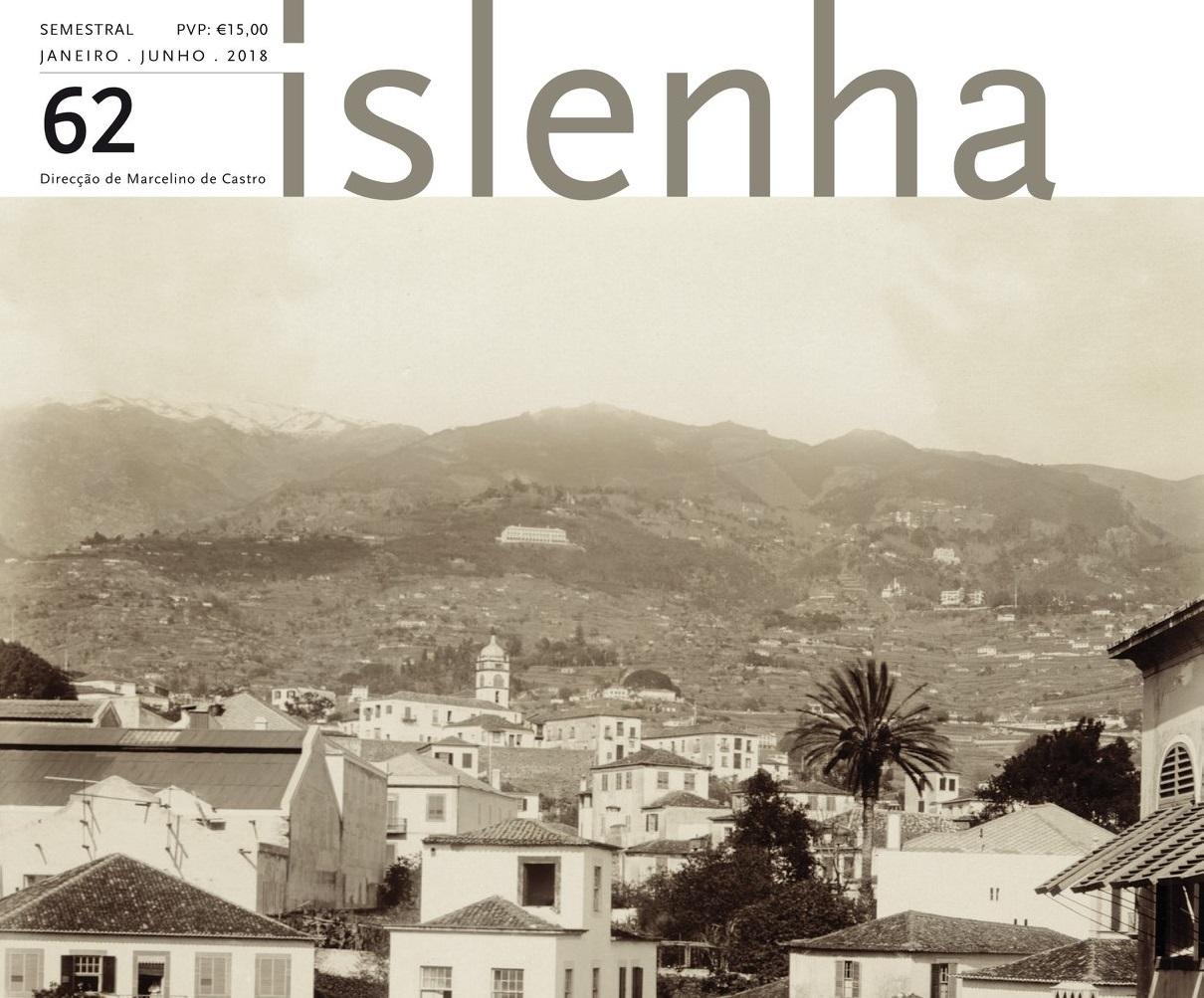 """A Cidade e os Vazios Urbanos – Novas Oportunidades"" é o tema de capa da Revista Islenha 62"