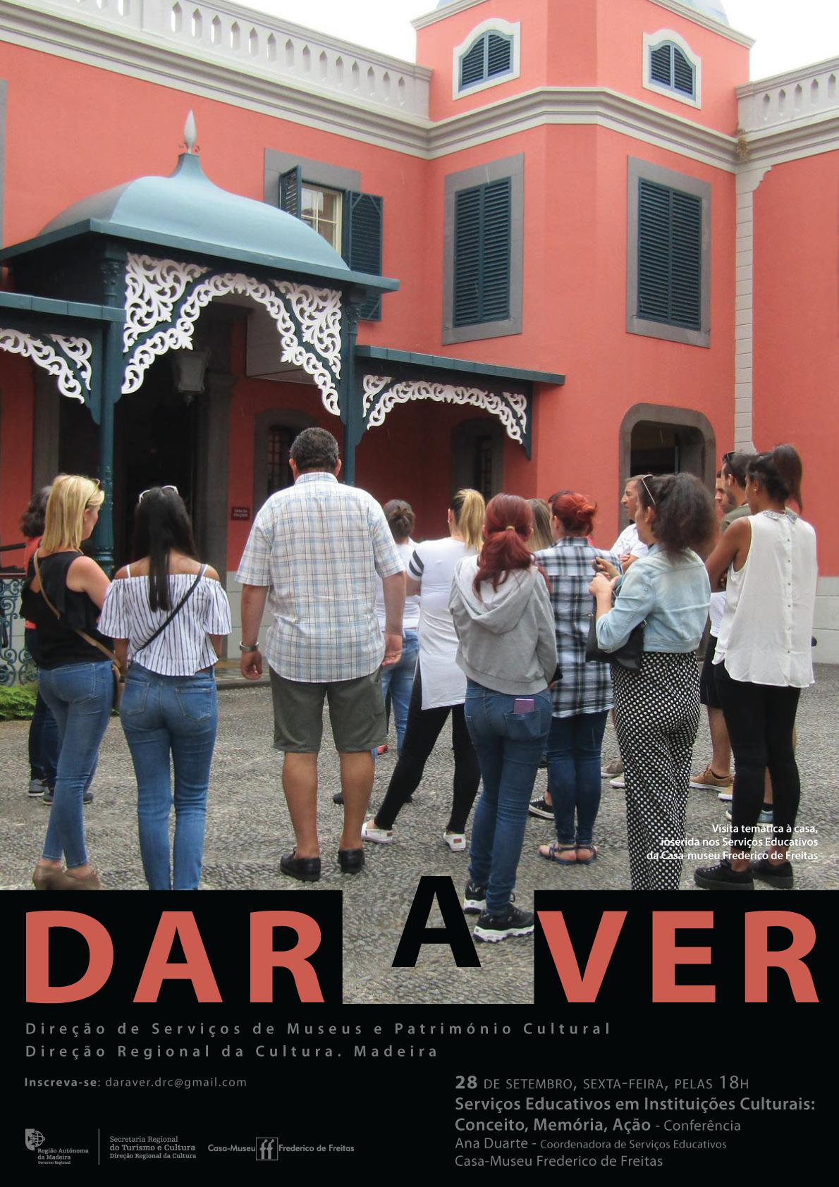 """Projeto """"Dar a Ver"""" regressa, nesta sexta-feira e sábado, à Casa-Museu Frederico de Freitas"""