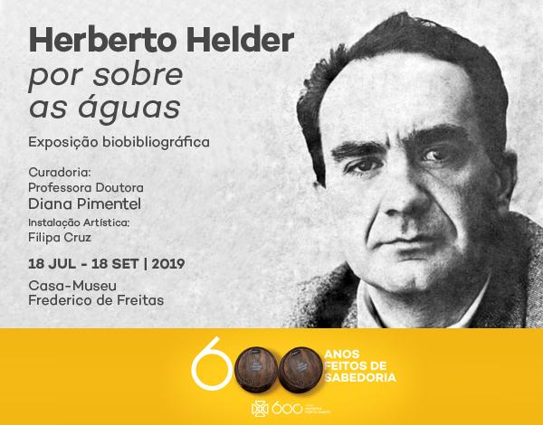 Homenagem a Herberto Hélder não podia faltar nos 600 Anos