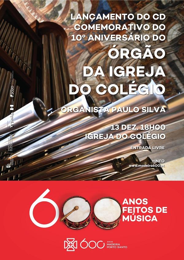 Concerto de lançamento de CD assinala o 10º aniversário do Órgão da Igreja do Colégio