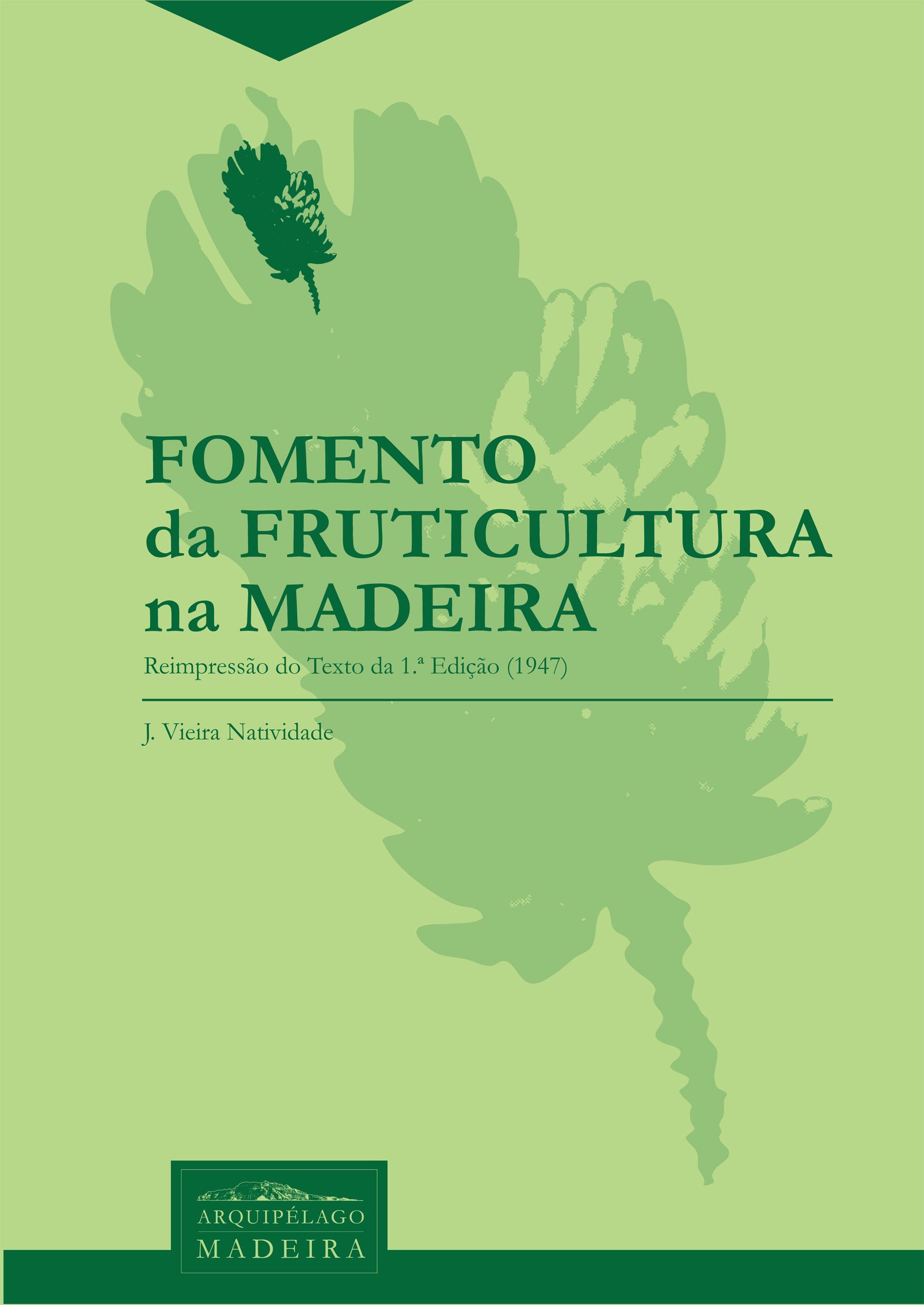 Fomento da Fruticultura na Madeira, de Joaquim Vieira Natividade