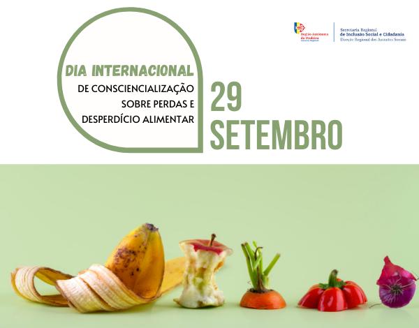 Dia Internacional de Consciencialização sobre Perdas e Desperdício Alimentar