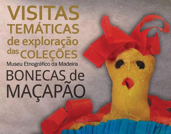 """Visitas Temáticas de Exploração das Coleções: """"Bonecas de Maçapão"""""""
