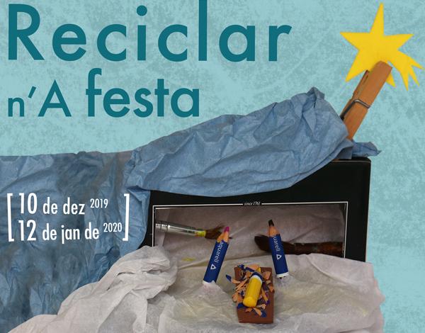 """Exposição Temporária """"Reciclar n'a Festa - Mostra de Presépios"""""""