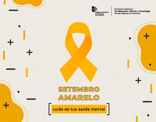 "Campanha Internacional ""Setembro Amarelo"""