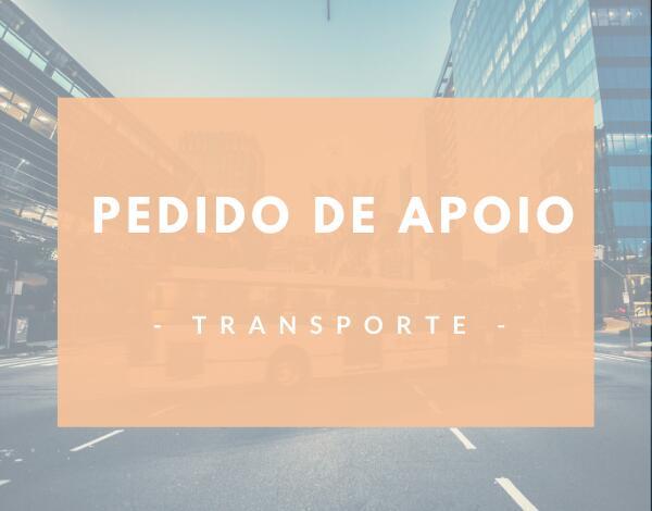Pedido de apoio | Transporte