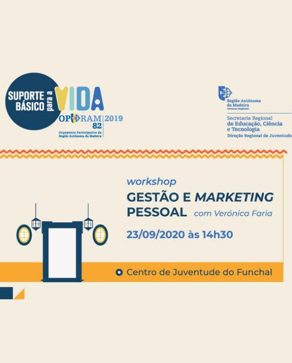 WORKSHOP PRESENCIAL | GESTÃO E MARKETING PESSOAL