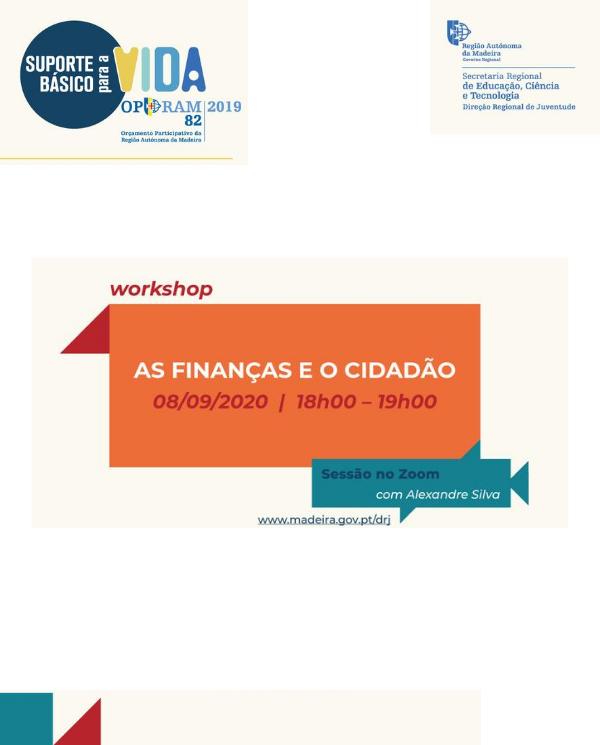 AS FINANÇAS E O CIDADÃO | 8 DE SETEMBRO - WORKSHOP ONLINE