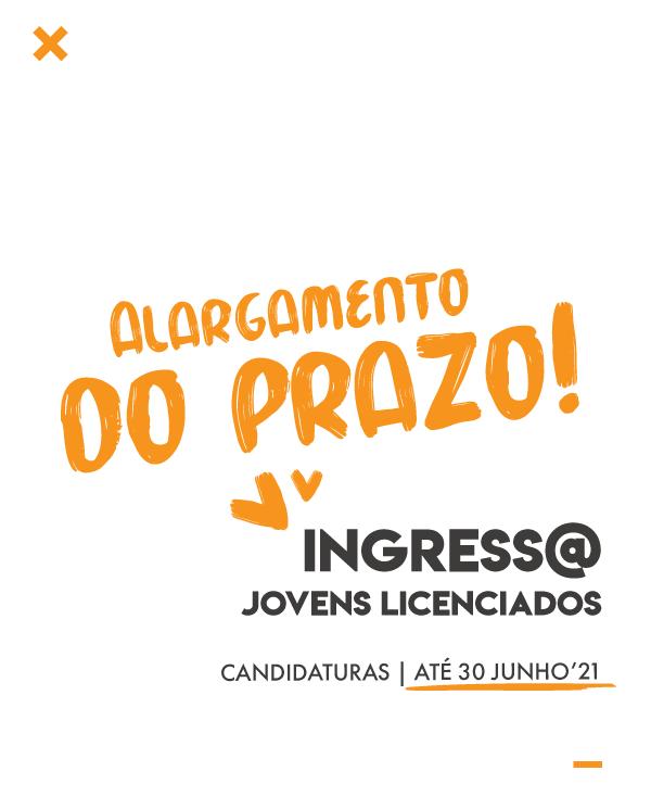 INGRESS@ | NOVO PRAZO DE CANDIDATURAS ATÉ 30 DE JUNHO
