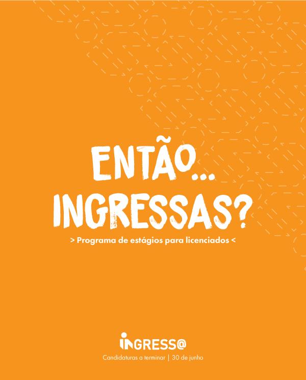 INGRESS@ | PROGRAMA DE ESTÁGIOS PARA LICENCIADOS