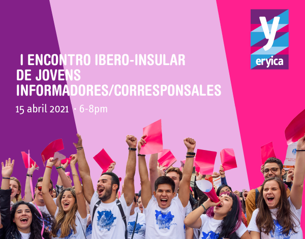 O I Encontro Ibero-Insular de Jovens Informadores/Corresponsales