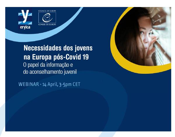 """Webinar """"As necessidades dos jovens na Europa pós-Covid19: O papel da informação e do aconselhamento juvenil"""""""