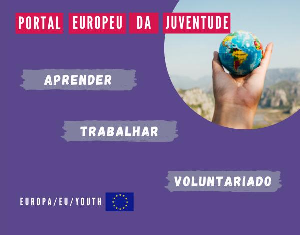 Já conheces o NOVO Portal Europeu de Juventude?