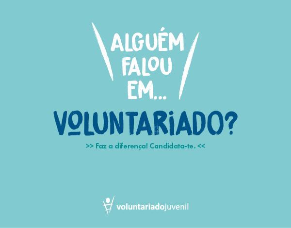 Voluntariado Juvenil   Faz a tua candidatura!