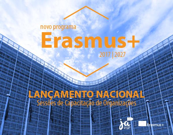 Erasmus + & Corpo Europeu de Solidariedade
