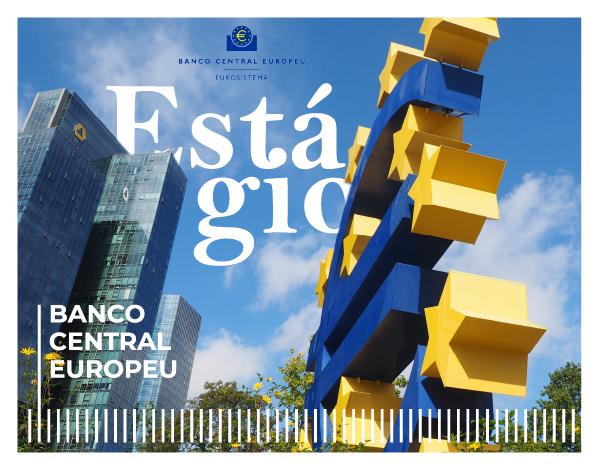 Estágios no Banco Central Europeu