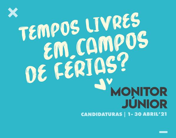 Monitor Júnior |Candidaturas em abril