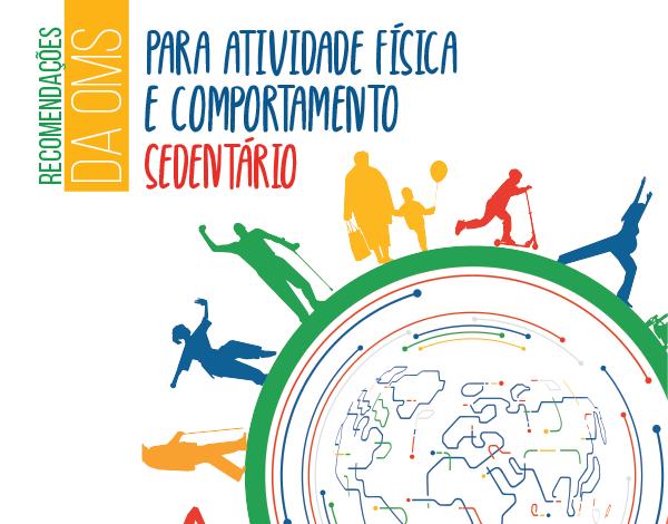 Novas recomendações da OMS (Organização Mundial de Saúde)
