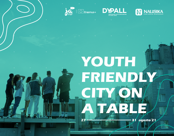 """""""Youth Friendly Cities on a Table"""""""