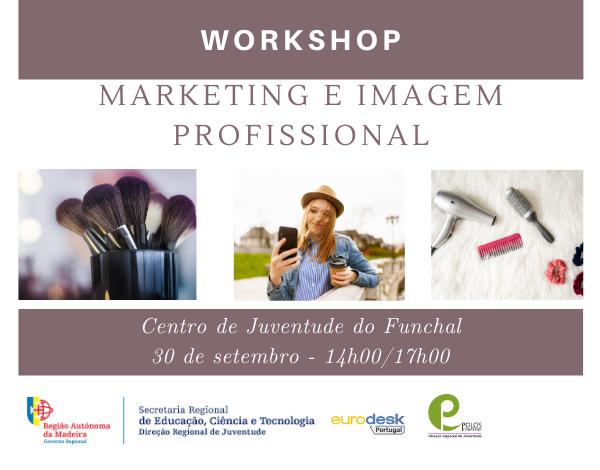 "Workshop ""Marketing e Imagem Profissional"""