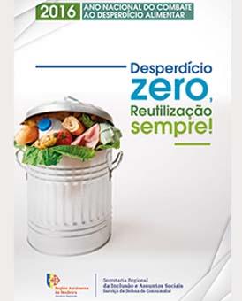 Serviço Regional de Defesa do Consumidor - Campanha Combate ao Desperdício Alimentar