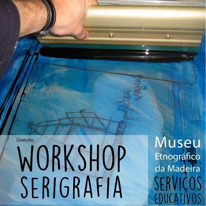 Museu Etnográfico da Madeira promove workshop de serigrafia
