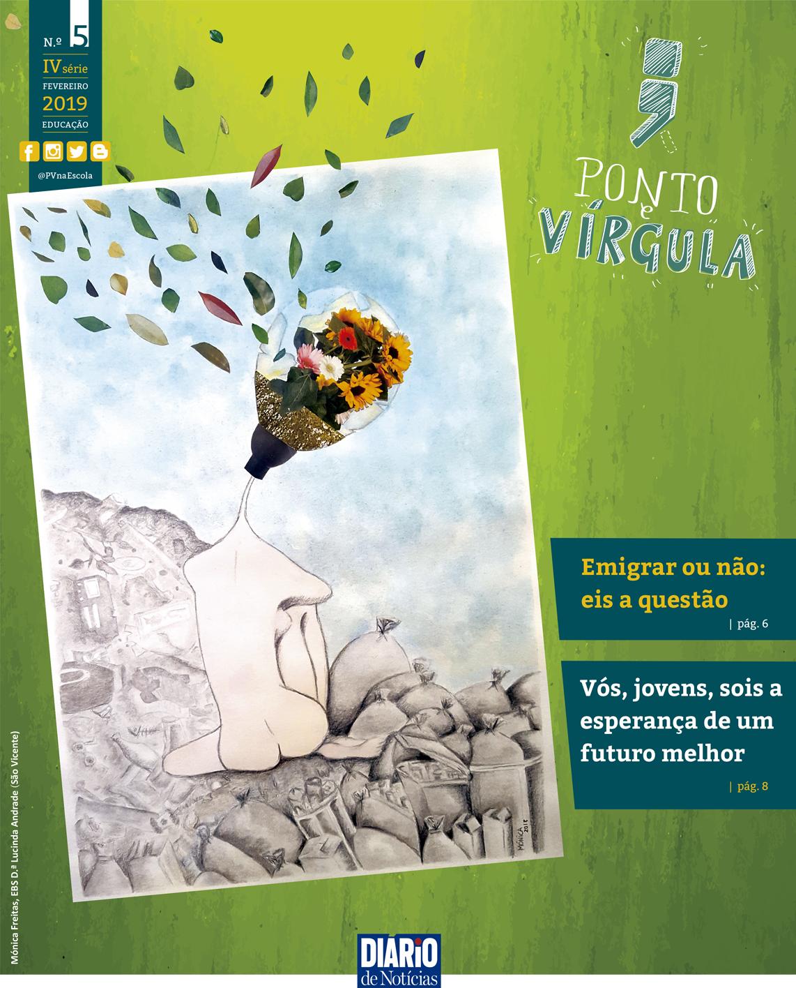 Fevereiro no Ponto e Vírgula